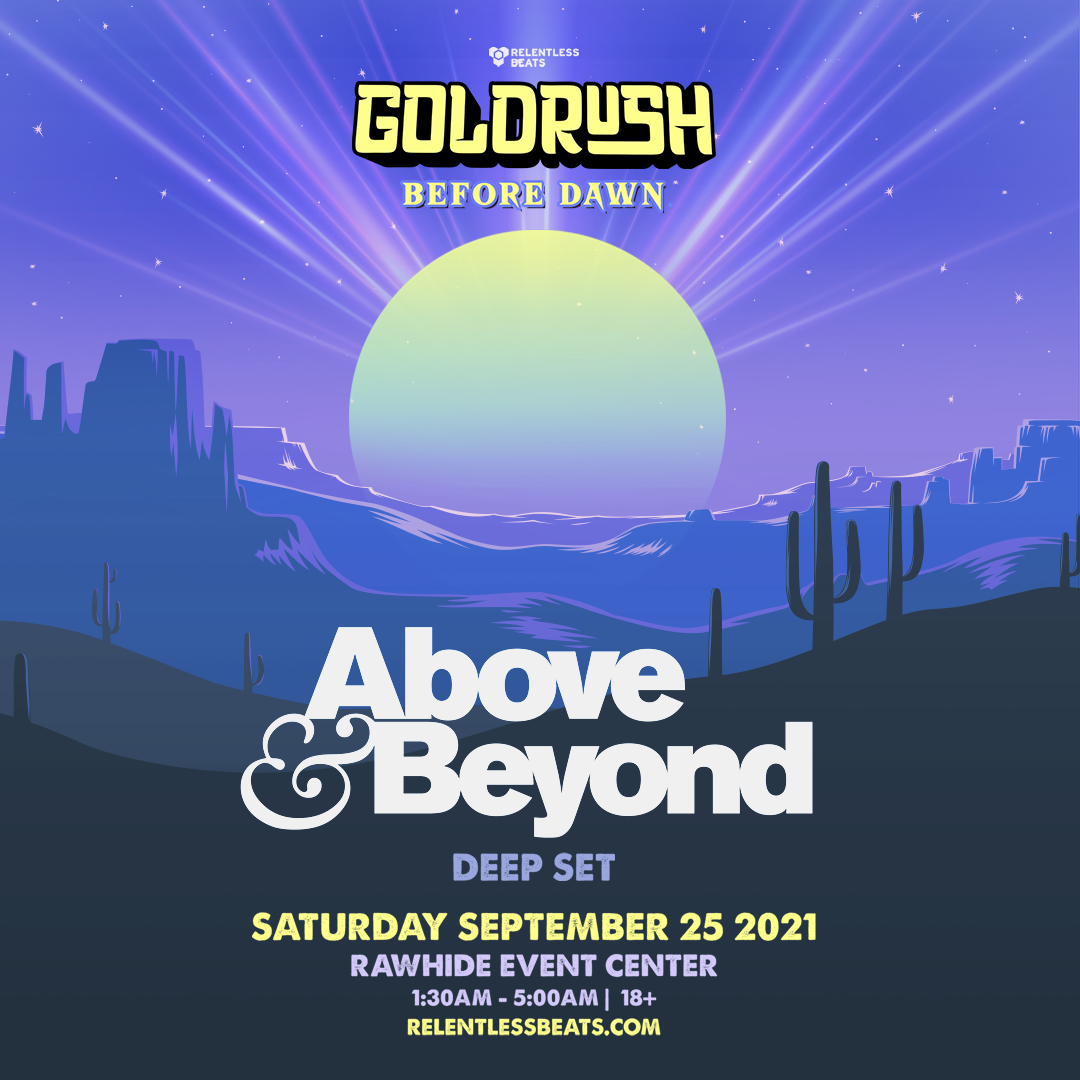 Flyer for Above & Beyond (Deep Set) | Goldrush Day 2 Afterparty