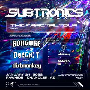 Subtronics on 01/21/22